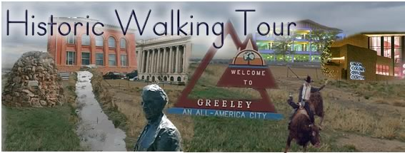 Historic Walking Tour of Greeley