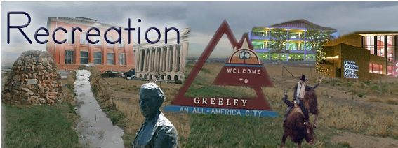 Recreation in Greeley, Colorado
