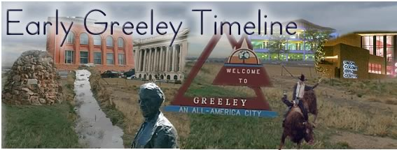 early greeley timeline
