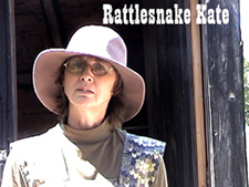 Tanis Bator as Rattlesnake Kate