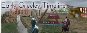 early Years of Greeley timeline